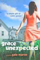 Grace Unexpectedby Gale Martin